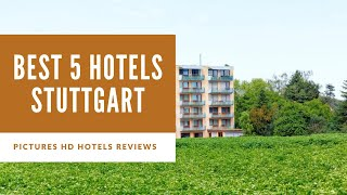 Top 5 Best Hotels in Stuttgart, Germany - sorted by Rating Guests