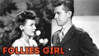 FOLLIES GIRL // Wendy Barrie, Doris Nolan, Gordon Oliver // Full Comedy Movie // English // HD