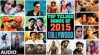 Top Telugu Songs Of 2015 Tollywood    Latest Telugu Songs 2015    T-Series Telugu