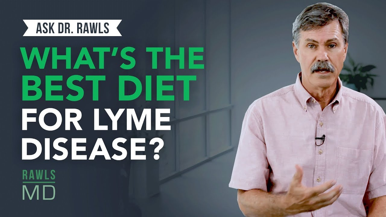 What's the Best Diet for Lyme Disease? | RawlsMD