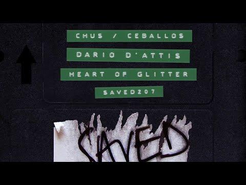 Chus & Ceballos, Dario D'Attis - Heart Of Glitter (Extended Mix)