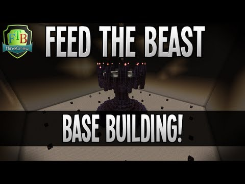 Feed The Beast: Base Building! (EP52)