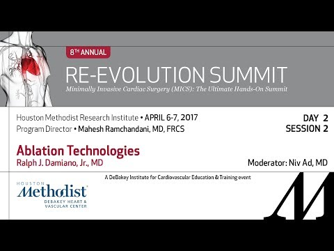 Ablation Technologies (Ralph J. Damiano, Jr., MD) - April 7th, 2017 Re-Evolution Summit