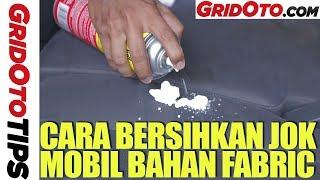 Cara Membersihkan Jok Mobil Bahan Fabric | How To | Gridoto Tips