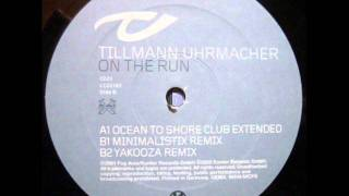 Tillmann Uhrmacher - On The Run (Yakooza Remix)