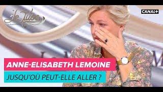 Anne-Elisabeth Lemoine: Jusqu'où peut-elle aller ?  - Le Tube du 02/06 – CANAL+