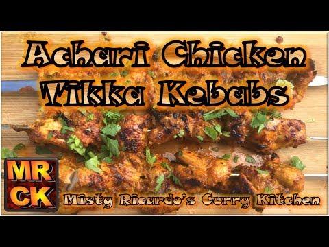 Achari Chicken Tikka Kebabs (BBQ or Grill) by Misty Ricardo's Curry Kitchen