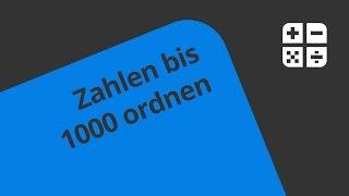 Zahlen bis 1000 ordnen (Mathe) | Mathematik | Zahlen, Rechnen und Größen