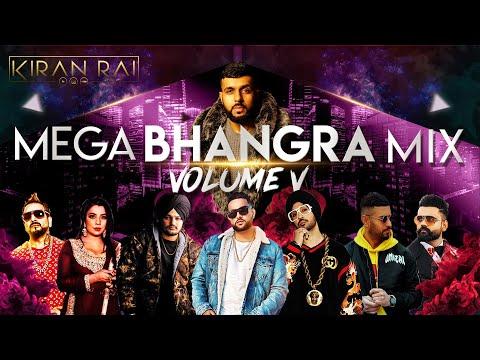 Mega Bhangra Mix Volume 5 | Kiran Rai | Over 60 Non Stop Punjabi Hits | Latest Mix 2020