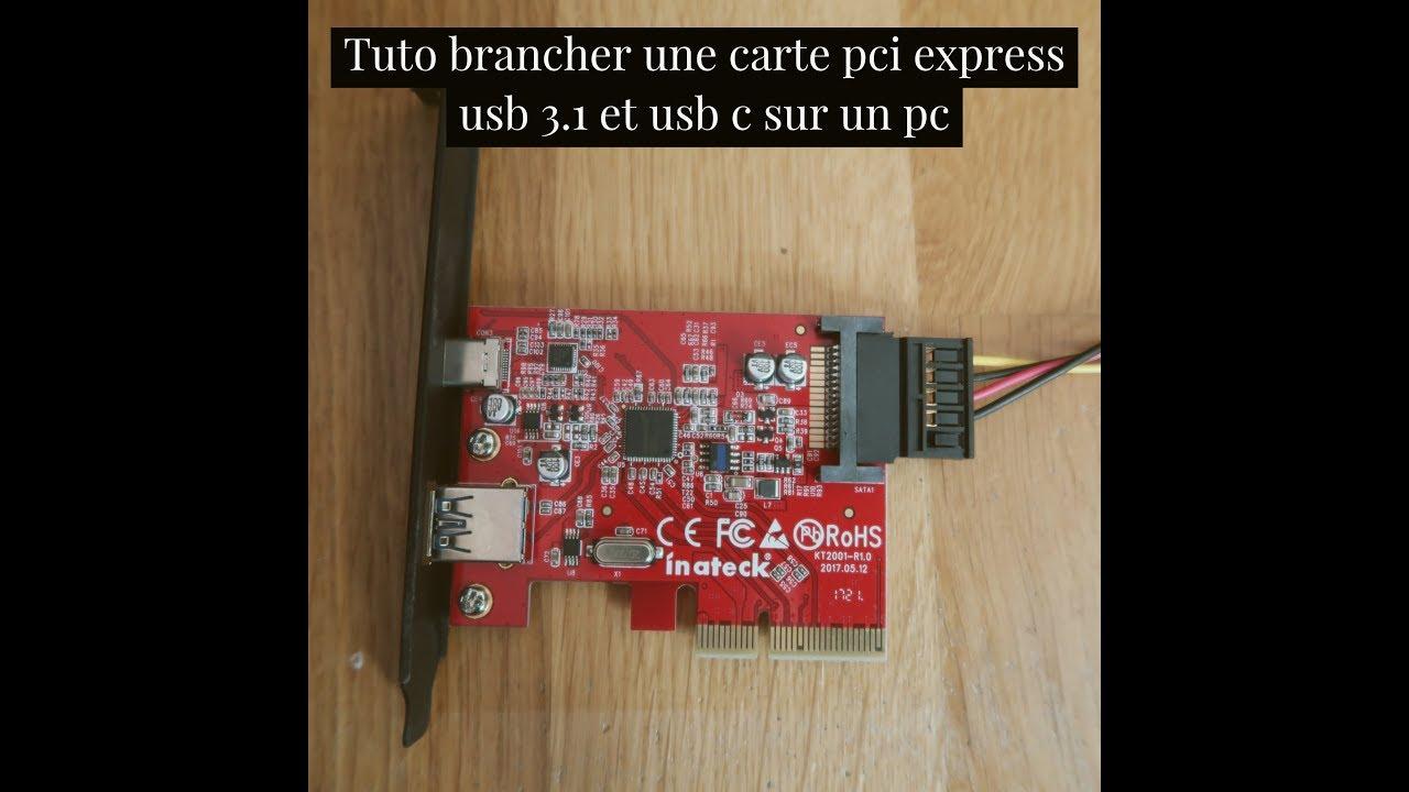 Branchement Carte Wifi Pc Portable.Tuto Brancher Une Carte Pci Express Usb 3 1 Et Usb C Sur Un
