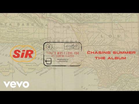 SiR - That's Why I Love You (Audio) ft. Sabrina Claudio