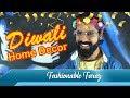 Diwali Home Decor   Lifestyle Blogger Faraz   Spoof   Sadak Chhap