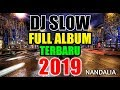 DJ SLOW FULL ALBUM FULL BASS TERBARU