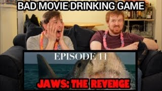 Bad Movie Drinking Game: Episode 11 - Jaws: The Revenge