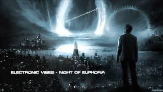 Electronic Vibes - Free Album Short Mix [HQ Original]
