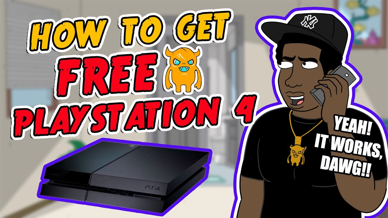 How To Get a Free PlayStation 4 - Life Hack [REAL] - YouTube