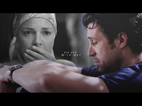 grey's anatomy | are you with me
