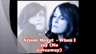 Watch Alison Moyet When I Say no Giveaway video