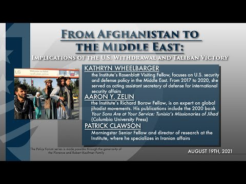 PF: From Afghanistan to the Middle East: Implications of the U.S. Withdrawal and Taliban Victory