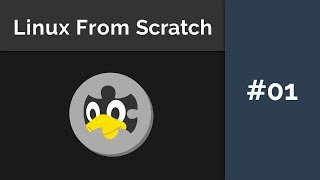 Linux From Scratch Installation - Part 1 (Deutsch)