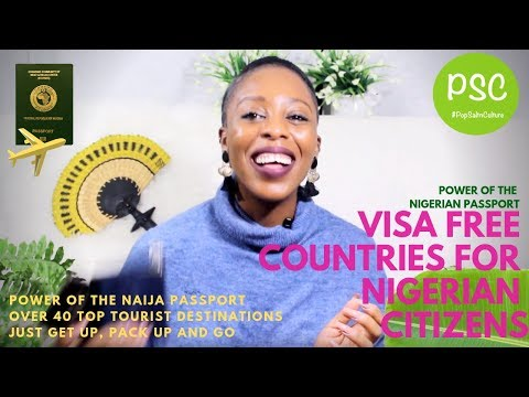 Visa Free Countries and Islands For Nigerians : Power of the Nigerian Passport