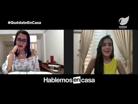 Hablemos en Casa - Episodio 17 - Patricia Dueñas, Reina de Manabí