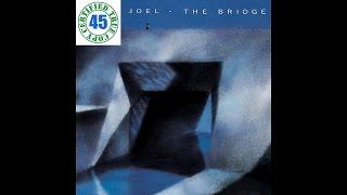 BILLY JOEL - A MATTER OF TRUST - The Bridge (1986) HiDef
