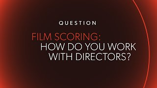 how do you work with a director? ask me anything