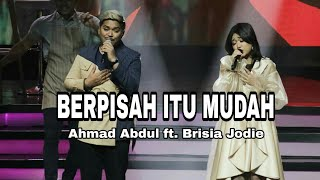Download Video BERPISAH ITU MUDAH - Ahmad Abdul ft. Brisia Jodie    live iNewsTV Indonesia Awards 2018 MP3 3GP MP4