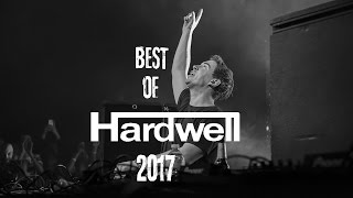 [2017] The Sound Of HARDWELL - Best Tracks and MashUps 95 Minutes Mix