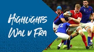 HIGHLIGHTS: Wales v France - Rugby World Cup 2019
