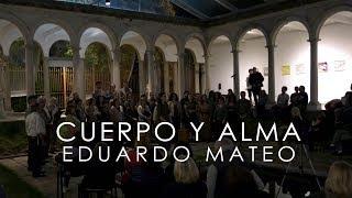 Cuerpo y alma | Eduardo Mateo | Ensamble Oikos