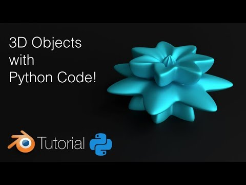 [2.79] How To Create 3D Objects With Python And Blender