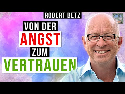 Angst - Expertengespräch mit Robert Betz