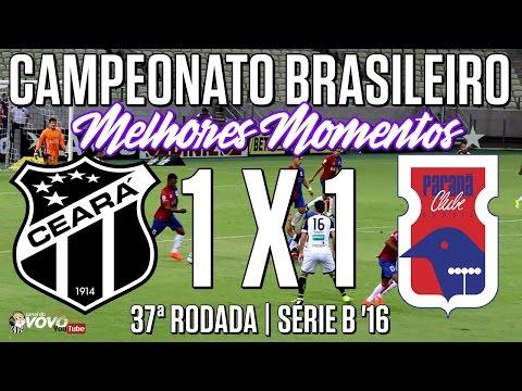 [Série B '16] 37ª Rodada | Ceará SC 1 X 1 Paraná Clube | Melhores Momentos | Canal do Vovô