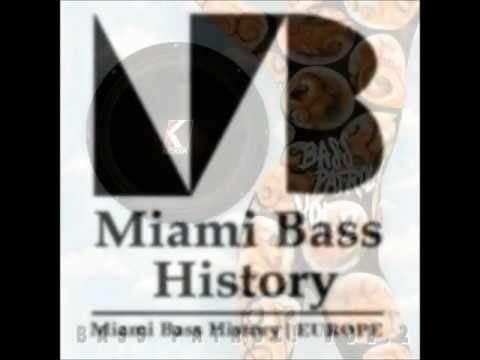 Miami Bass (Booty) Old School Mix
