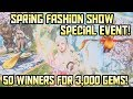 HIT Spring Fashion Special Event!! 50 Winners for 3000 GEMS! Have YOU Got Style?!