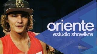 """""""Pras damas"""" e """"Vagabundo e a dama"""" - Oriente no Estúdio Showlivre 2014"""