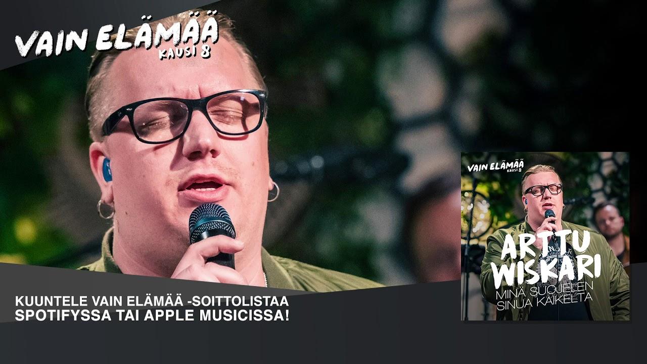 Arttu Wiskari - Minä suojelen sinua kaikelta (Vain elämää 2018) - YouTube