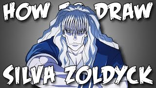 Draw Silva Zoldyeck From Hunter X Hunter