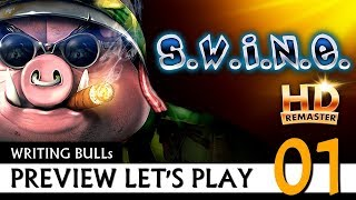 Preview Let's Play: S.W.I.N.E. HD Remaster (01) [Deutsch]