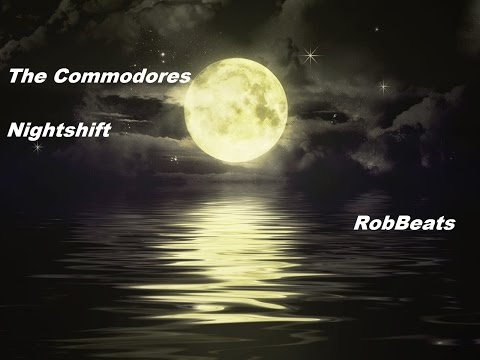 The Commodores - Nightshift | Remix |
