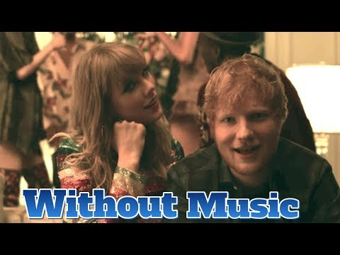 Taylor Swift & Ed Sheeran - Without Music