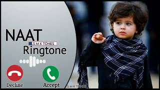 naat sharif ringtone   Islamic tone mp3   new ringtones   Islamic ringtone 2021   phone ringtone