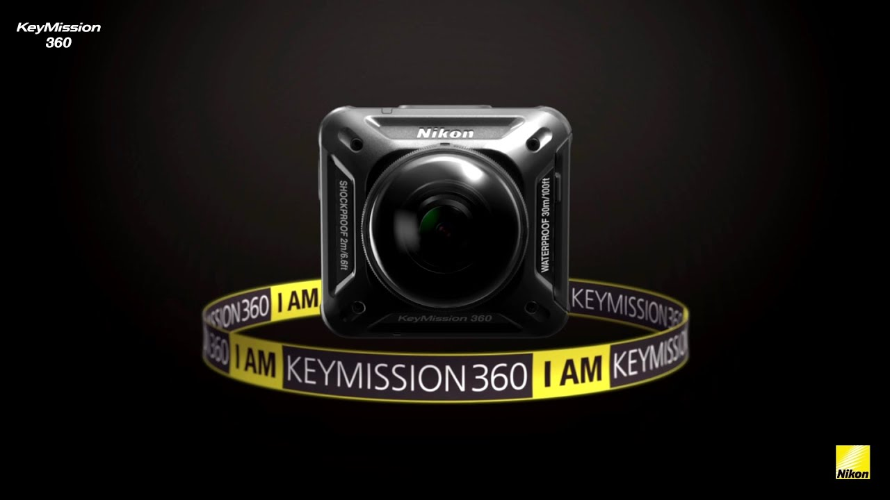 Nikon 4k Camera >> Nikon KeyMission 360, an all-new action camera - YouTube