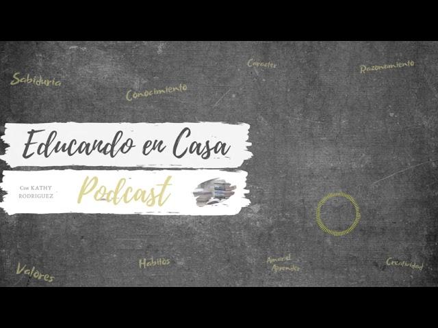 Episodio # 34-  Similitudes y Diferencias entre el Método Clásico y el Método de Charlotte Mason