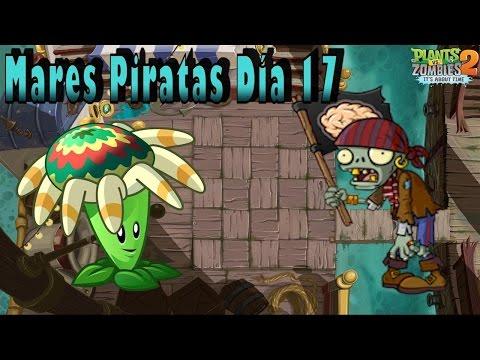 Plants Vs Zombies 2: Mares Piratas: Día 17 - Español - HD