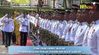DYMM Tuanku Muhriz rasmi Persidangan Kedua Penggal Pertama DUN Negeri Sembilan