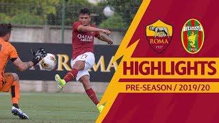 Roma v Ternana 3-1 MATCH HIGHLIGHTS | 2019-20 PRE-SEASON