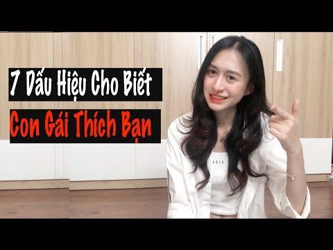 7 Dấu Hiệu Cho Biết Con Gái Thích Bạn | Trần Minh Phương Thảo
